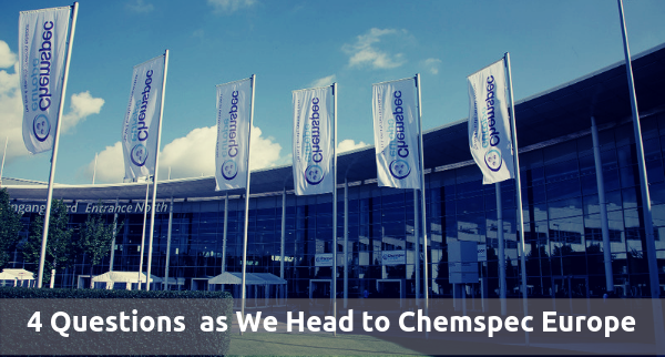 4 Questions on Our Minds as We Head to Chemspec Europe 2019